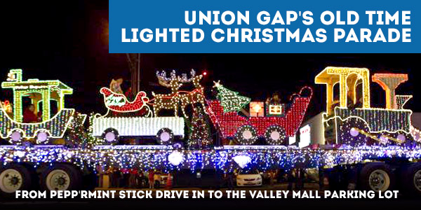 Old Town Lighted Christmas Parade - Union Gap, WA